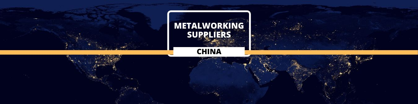 Metalworking Suppliers in China