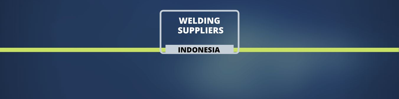 Welding Suppliers - Indonesia