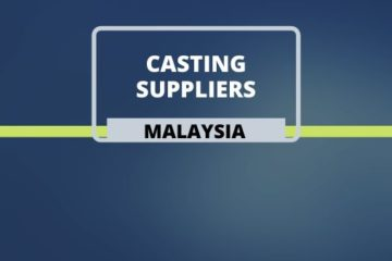 Casting Suppliers in Malaysia