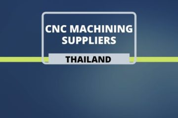 CNC Machining suppliers in Thailand