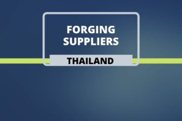 Forging suppliers in Thailand