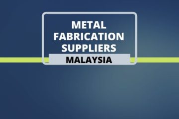 Metal Fabrication Suppliers in Malaysia