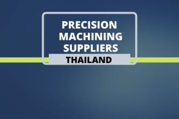 Precision Machining Suppliers in Thailand