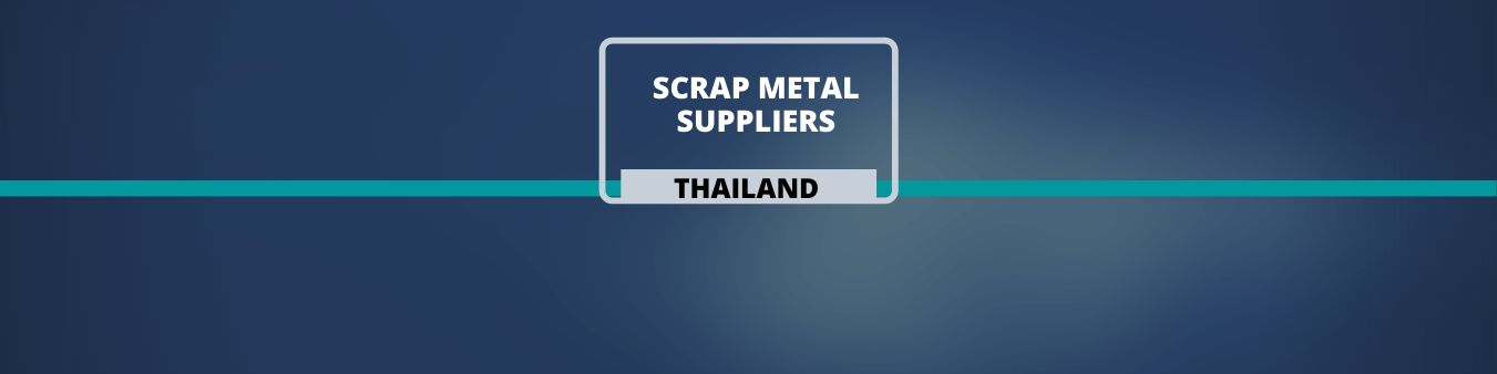 Scrap Metal Suppliers in Thailand