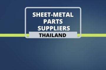Sheet Metal Parts Suppliers in Thailand
