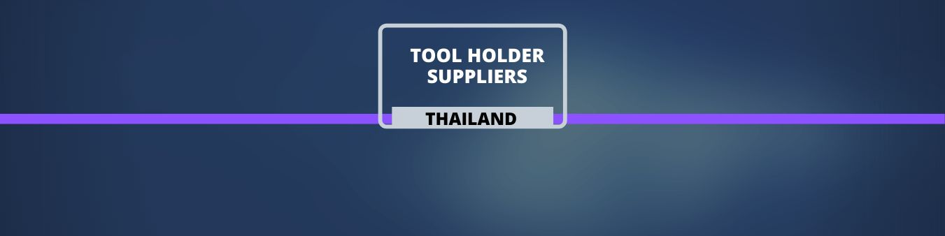 Tool Handler Suppliers in Thailand