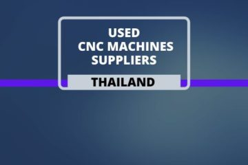 Used CNC Machine Suppliers in Thailand