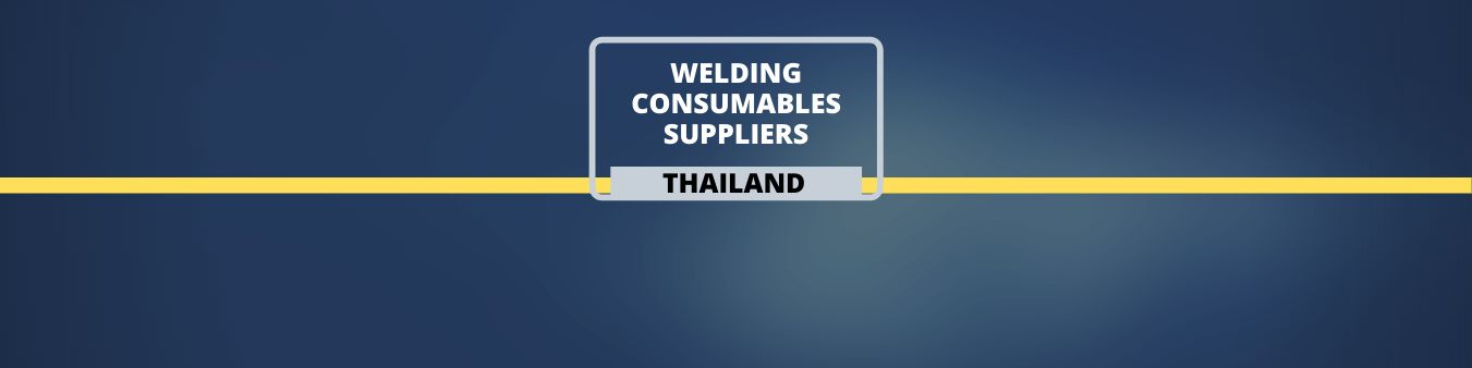 Welding Consumable suppliers in Thailand