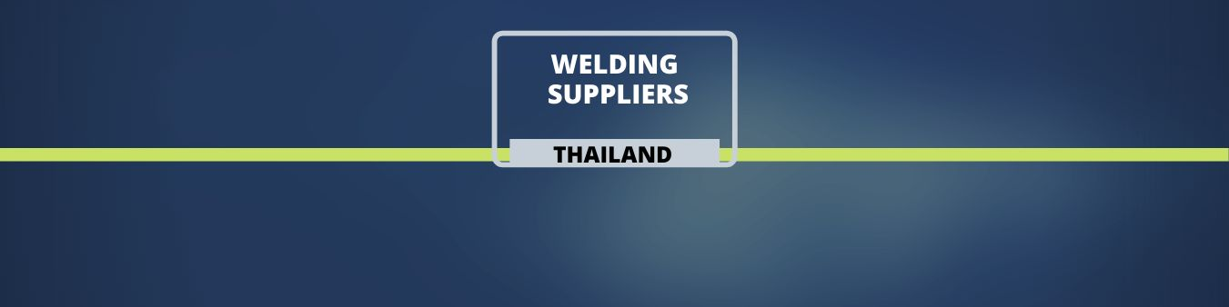Welding Suppliers in Thailand